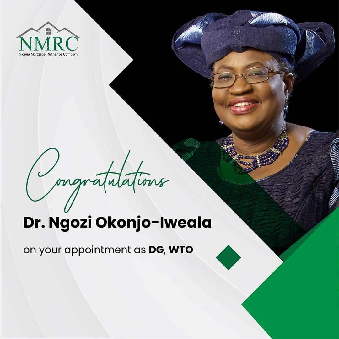 NMRC Congratulates Dr. Ngozi Okonjo-Iweala on Appointment as WTO DG